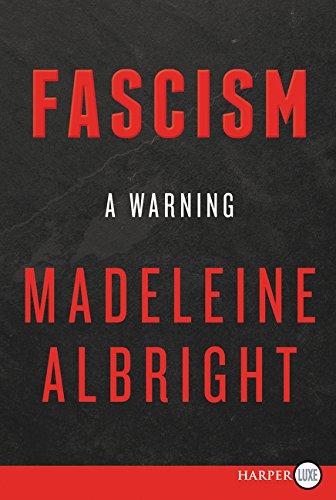 Facism:  A Warning